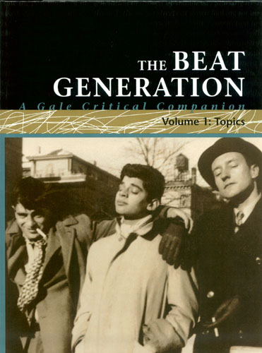 《 the beat generation--a gale critical companion 》